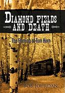 Diamond Fields And Death Bob Jourdan Author