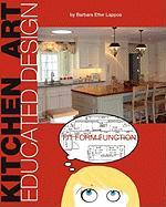 Kitchen Art: Educated Design