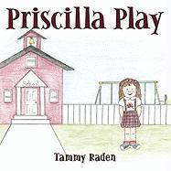 Priscilla Play - Raden, Tammy