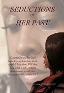 Seductions of Her Past