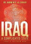 Iraq a Complicated State: Iraq's Freedom War