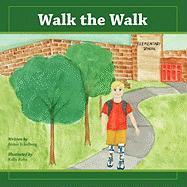 Walk the Walk - Eckelberg, Aimie