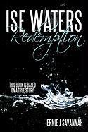 Ise Waters Redemption - Savannah, Ernie J.
