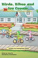Birds, Bikes, and Ice Cream - Pie, Corey