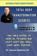 Total Body Transformation Secrets: Fitness Concepts Formula
