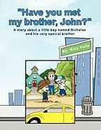 Have You Met My Brother, John? - Potts, Mary