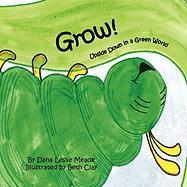 Grow! Upside Down in a Green World