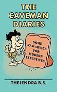 The Caveman Diaries - S, Thejendra B.