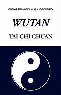 WUTAN Tai Chi Chuan Dan Docherty Author