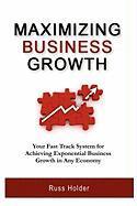 Maximizing Business Growth