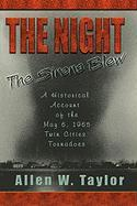 The Night The Sirens Blew: A historical account of the May 6, 1965 Twin Cities Tornado