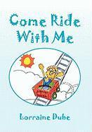 Come Ride with Me - Dube, Lorraine