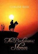 The Buchanans: Storm - Keim, Carlene