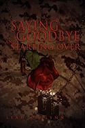 Saying Goodbye and Starting Over