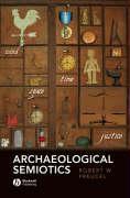 Archaeological Semiotics: