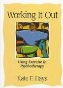 Working It Out: Using Exercise in Psychotherapy