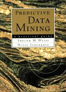 Predictive Data Mining: A Practical Guide
