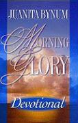 Morning Glory Devotional