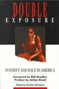 Double Exposure: Poverty and Race in America: The Issues, the Controversy