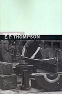 The Essential E. P. Thompson E. P. Thompson Author