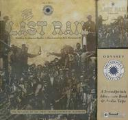 The Last Rail: The Building of the First Transcontinental Railroad [With Audio Cassette] - Bailer, Darice