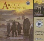 Arctic Adventure: Inuit Life in the 1800s with Cassette(s) - Rau, Dana Meachen