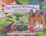 Deer Mouse at Old Farm Road - Galvin, Laura Gates