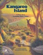 Kangaroo Island: A Story of an Australian Mallee Forest