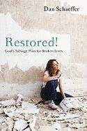 Restored!: Back to God's Original Plan