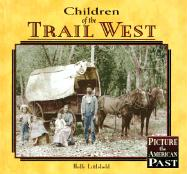 Children of the Trail West