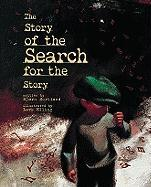 The Story of the Search for the Story