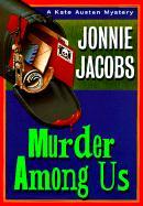 Murder Among Us - Jacobs, Jonnie