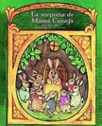 La Sorpresa de Mama Coneja (a Surprise for Mother Rabbit)