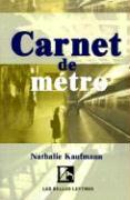 Carnet de Metro Nathalie Kaufmann Author