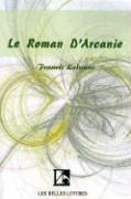 Le Roman D'arcanie Francis Lalanne Author