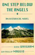 One Step Below the Angels - Whigham, Diane; Maggio, Guy Phillip
