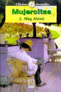 Mujercitas Louisa May Alcott Author