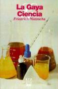 La Gaya Ciencia Friedrich Wilhelm Nietzsche Author