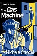 The Gas Machine
