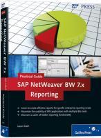SAP NetWeaver BW 7.x Reporting-Practical Guide Jason Kraft Author
