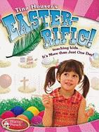 EASTER-RIFIC: Teaching Kids it's More than One Day