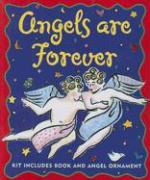 Angels Are Forever [With Ornament]