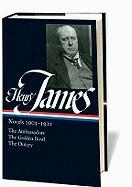 Henry James: Novels 1903-1911 (LOA #215): The Ambassadors / The Golden Bowl / The Outcry (Library of America Complete Novels of Henry James, Band 6)