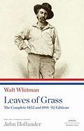 Leaves of Grass: The Complete 1855 and 1891-92 Editions: A Library of America Paperback Classic