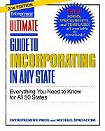 Ultimate Guide to Incorporating Any State: Everything You Need to Know for All 50 States