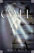 The Call - Savage Sr, Robert E.