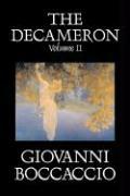 The Decameron, Volume II of II by Giovanni Boccaccio, Fiction, Classics, Literary
