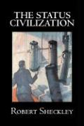 The Status Civilization by Robert Shekley, Science Fiction, Adventure