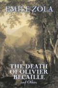 Death of Olivier Becaille and Others Emile Zola Author