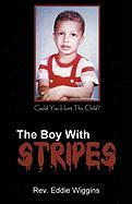 The Boy with Stripes